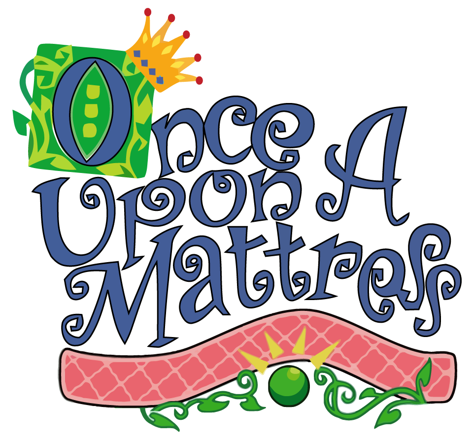 once upon a mattress poster. Once Upon A Mattress \u2013 AUDITIONS Poster P