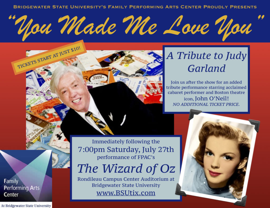 You Made Me Love You, Judy Garland Tribute